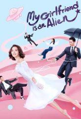 Nonton Film My Girlfriend is an Alien (2019) Subtitle Indonesia Streaming Online Download Terbaru di Indonesia-Movie21.Stream