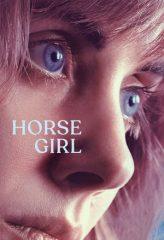 Nonton Film Horse Girl (2020) Subtitle Indonesia Streaming Online Download Terbaru di Indonesia-Movie21.Stream