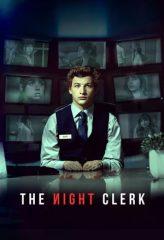 Nonton Film The Night Clerk (2020) Subtitle Indonesia Streaming Online Download Terbaru di Indonesia-Movie21.Stream
