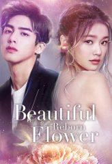 Nonton Film Beautiful Reborn Flower (2020) Subtitle Indonesia Streaming Online Download Terbaru di Indonesia-Movie21.Stream