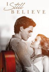Nonton Film I Still Believe (2020) Subtitle Indonesia Streaming Online Download Terbaru di Indonesia-Movie21.Stream