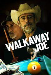 Nonton Film Walkaway Joe (2020) Subtitle Indonesia Streaming Online Download Terbaru di Indonesia-Movie21.Stream