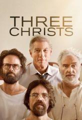 Nonton Film Three Christs (2020) Subtitle Indonesia Streaming Online Download Terbaru di Indonesia-Movie21.Stream