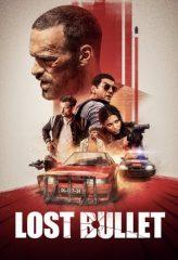 Nonton Film Lost Bullet (2020) Subtitle Indonesia Streaming Online Download Terbaru di Indonesia-Movie21.Stream