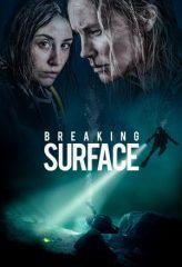 Nonton Film Breaking Surface (2020) Subtitle Indonesia Streaming Online Download Terbaru di Indonesia-Movie21.Stream