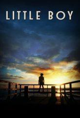 Nonton Film Little Boy (2015) Subtitle Indonesia Streaming Online Download Terbaru di Indonesia-Movie21.Stream