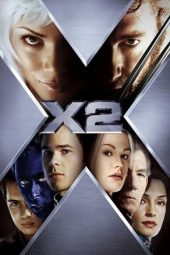Nonton Film X-Men 2 (2003) Subtitle Indonesia Streaming Online Download Terbaru di Indonesia-Movie21.Stream
