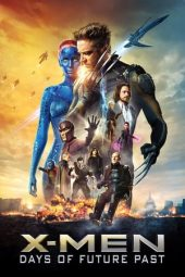 Nonton Film X-Men: Days of Future Past (2014) Subtitle Indonesia Streaming Online Download Terbaru di Indonesia-Movie21.Stream