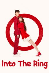 Nonton Film Into the Ring (2020) Subtitle Indonesia Streaming Online Download Terbaru di Indonesia-Movie21.Stream