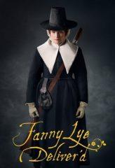 Nonton Film Fanny Lye Deliver'd (2019) Subtitle Indonesia Streaming Online Download Terbaru di Indonesia-Movie21.Stream