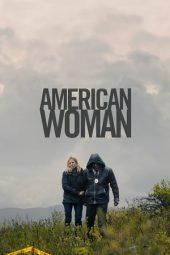 Nonton Film American Woman (2019) Subtitle Indonesia Streaming Online Download Terbaru di Indonesia-Movie21.Stream