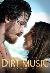 Nonton Film Dirt Music (2020) Subtitle Indonesia Streaming Online Download Terbaru di Indonesia-Movie21.Stream
