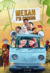 Nonton Film Mekah I'm Coming (2020) Subtitle Indonesia Streaming Online Download Terbaru di Indonesia-Movie21.Stream