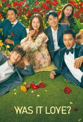 Nonton Film Was It Love? (2020) Subtitle Indonesia Streaming Online Download Terbaru di Indonesia-Movie21.Stream
