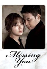 Nonton Film Missing You (2012) Subtitle Indonesia Streaming Online Download Terbaru di Indonesia-Movie21.Stream