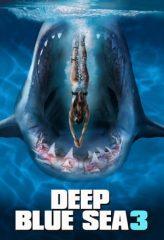 Nonton Film Deep Blue Sea 3 (2020) Subtitle Indonesia Streaming Online Download Terbaru di Indonesia-Movie21.Stream