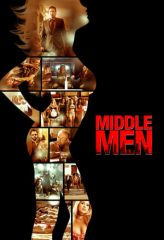 Nonton Film Middle Men (2009) Subtitle Indonesia Streaming Online Download Terbaru di Indonesia-Movie21.Stream