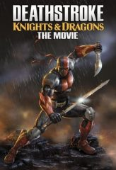Nonton Film Deathstroke: Knights & Dragons – The Movie (2020) Subtitle Indonesia Streaming Online Download Terbaru di Indonesia-Movie21.Stream