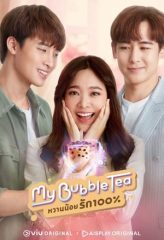 Nonton Film My Bubble Tea (2020) Subtitle Indonesia Streaming Online Download Terbaru di Indonesia-Movie21.Stream